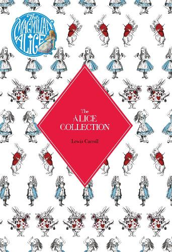 The Alice Collection - Alice's Adventure's In Wonderland and Through The Looking Glass: 2 Book Slipcase