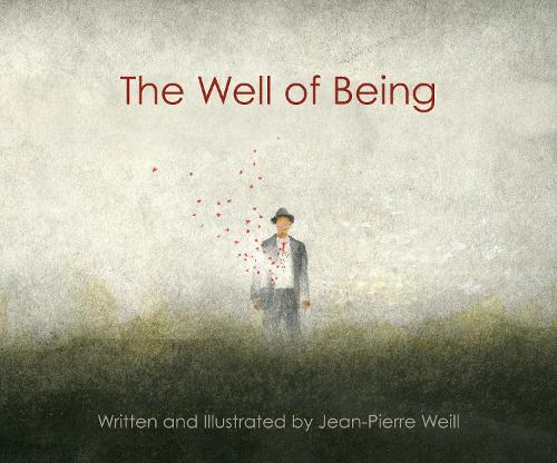 The Well of Being (Hardback)