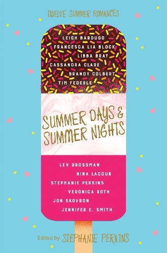 Summer Days and Summer Nights: Twelve Summer Romances (Paperback)