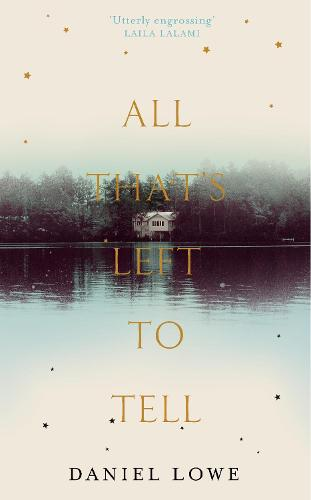 All That's Left to Tell (Hardback)