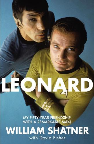 Leonard: My Fifty-Year Friendship With A Remarkable Man (Paperback)