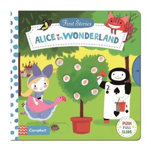 Alice in Wonderland - First Stories (Board book)