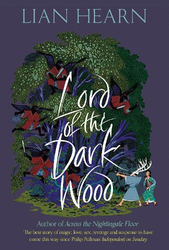 Lord of the Darkwood - The Tale of Shikanoko (Hardback)
