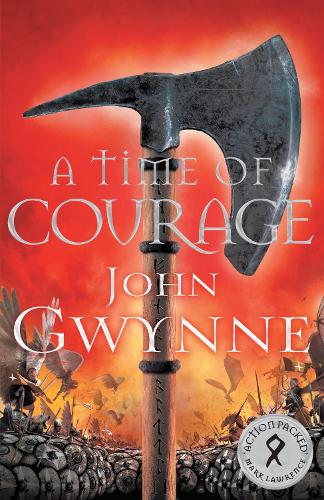 A Time of Courage - Of Blood and Bone (Hardback)