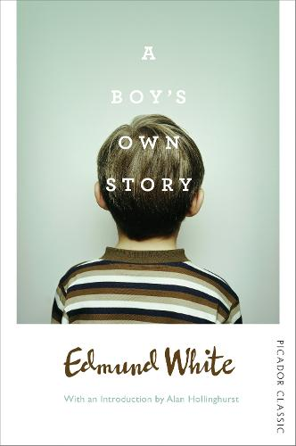 A Boy's Own Story - Picador Classic (Paperback)