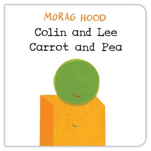 Colin and Lee, Carrot and Pea (Board book)