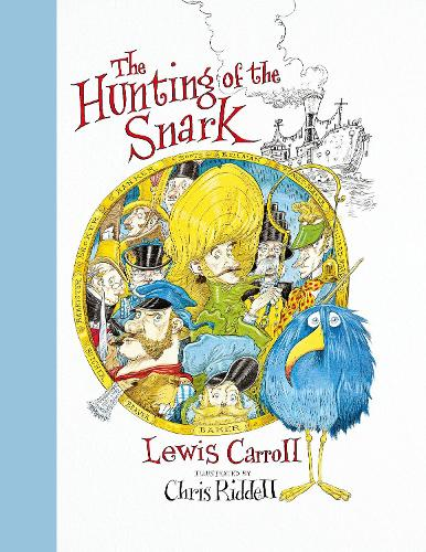 The Hunting of the Snark (Hardback)