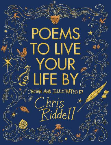 Poems To Live Your Life By By Chris Riddell Waterstones
