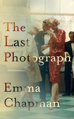 The Last Photograph (Hardback)