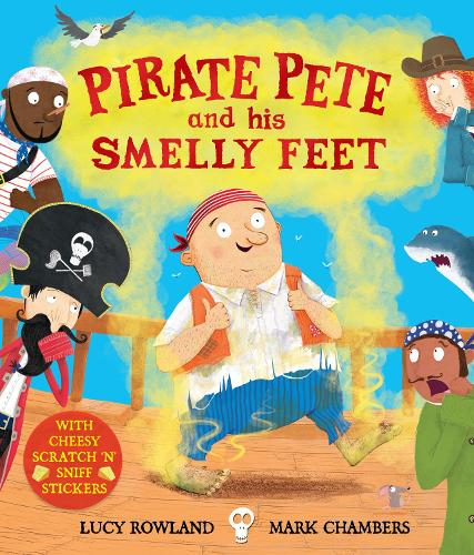 Pirate Pete and His Smelly Feet (Paperback)