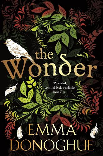 Emma Donoghue - The wonder