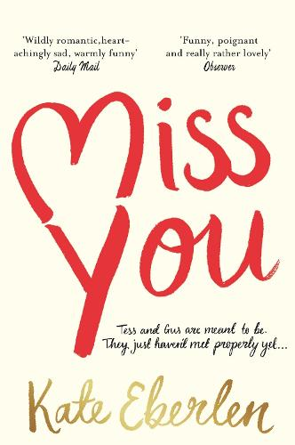 Miss You: The Hottest Book of the Summer (Paperback)