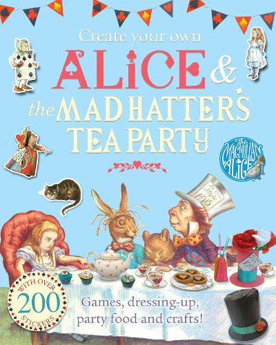 Create Your Own Alice and the Mad Hatter's Tea Party (Paperback)