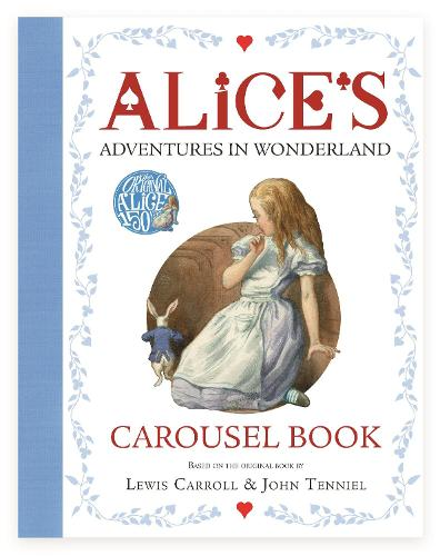 Alice's Adventures in Wonderland Carousel Book (Hardback)
