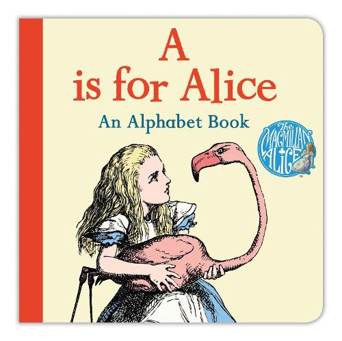 A is for Alice: An Alphabet Book (Board book)