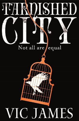 Tarnished City - The Dark Gifts Trilogy (Paperback)