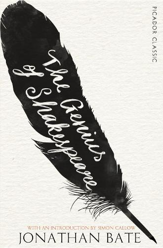 The Genius of Shakespeare - Picador Classic (Paperback)