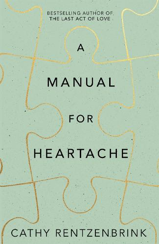 A Manual for Heartache (Hardback)