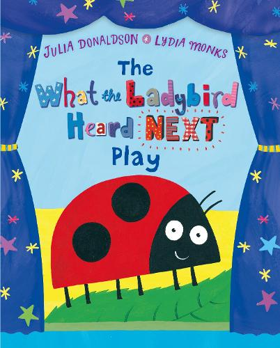 The What the Ladybird Heard Next Play (Paperback)