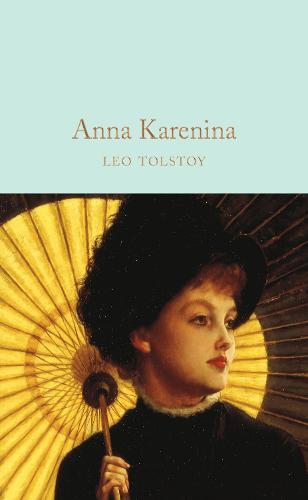 Anna Karenina - Macmillan Collector's Library (Hardback)