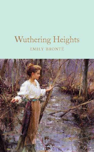 Wuthering Heights - Macmillan Collector's Library (Hardback)