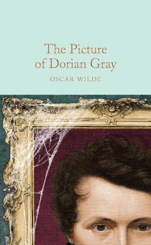 The Picture of Dorian Gray - Macmillan Collector's Library (Hardback)
