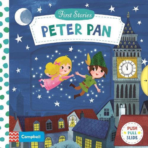 Peter Pan - First Stories (Board book)