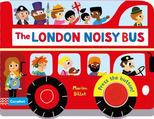The London Noisy Bus - Campbell London (Board book)