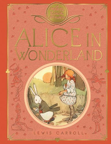 Mabel Lucie Attwell's Alice in Wonderland (Hardback)
