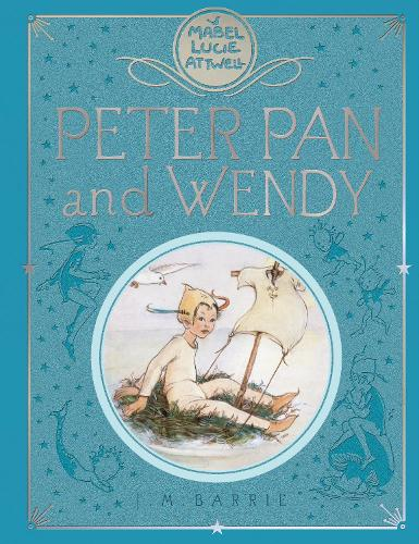 Peter Pan and Wendy (Hardback)
