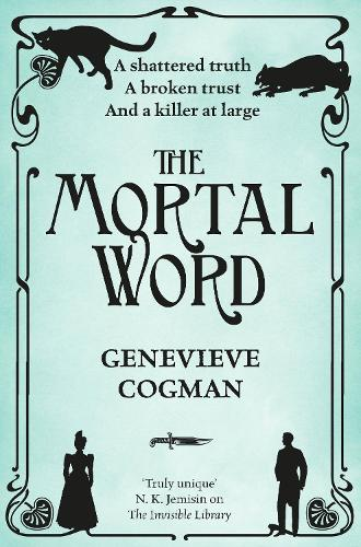 The Mortal Word - The Invisible Library series (Paperback)