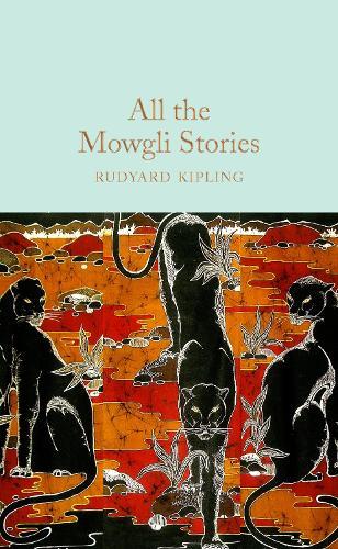 All the Mowgli Stories - Macmillan Collector's Library (Hardback)