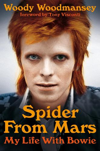 Spider from Mars: My Life with Bowie (Paperback)