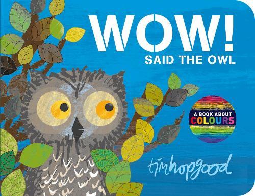 WOW! Said the Owl (Board book)