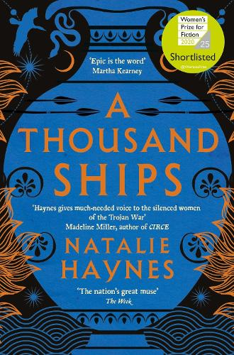 A Thousand Ships by Natalie Haynes | Waterstones
