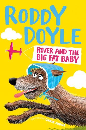 Rover and the Big Fat Baby (Paperback)