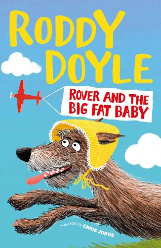 Rover and the Big Fat Baby (Hardback)
