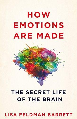 How Emotions Are Made: The Secret Life of the Brain (Hardback)