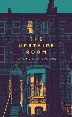 The Upstairs Room (Hardback)