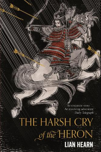 The Harsh Cry of the Heron - Tales of the Otori (Paperback)
