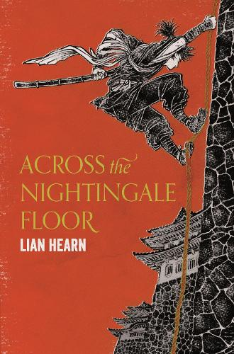 Across the Nightingale Floor - Tales of the Otori (Paperback)