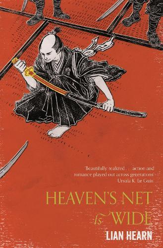 Heaven's Net is Wide - Tales of the Otori (Paperback)