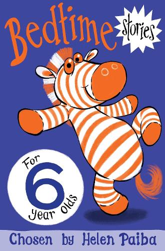 Bedtime Stories for 6 Year Olds - Macmillan Children's Books Story Collections (Paperback)
