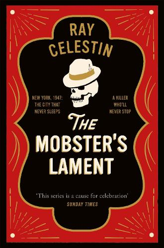 The Mobster's Lament - City Blues Quartet (Hardback)