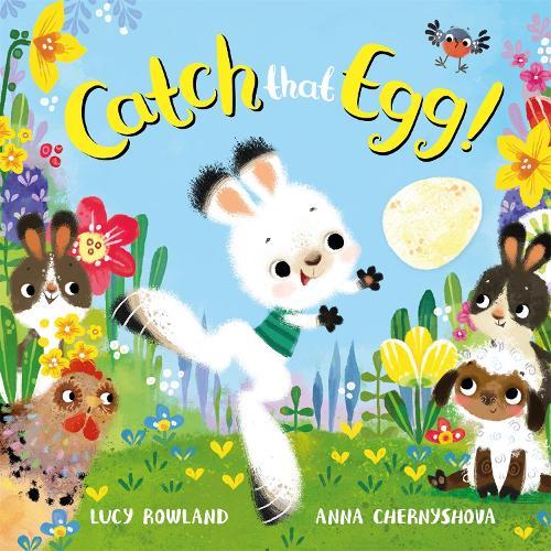 Catch That Egg! (Hardback)