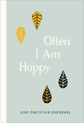 Often I Am Happy (Hardback)