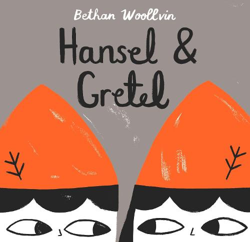 Hansel and Gretel (Hardback)