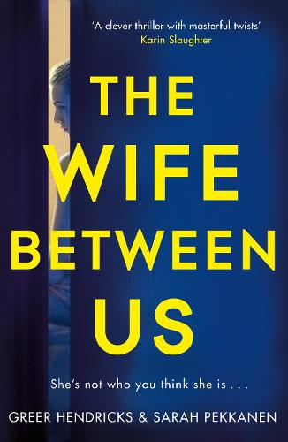 The Wife Between Us (Paperback)