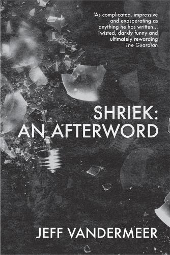Shriek: An Afterword (Paperback)