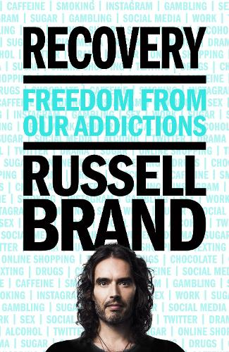 Recovery: Freedom From Our Addictions (Hardback)